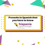 proverbs in Spanish that you have to know