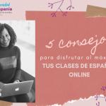 5 consejos para aprender español online