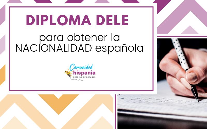 Nacionalidad española Diploma DELE