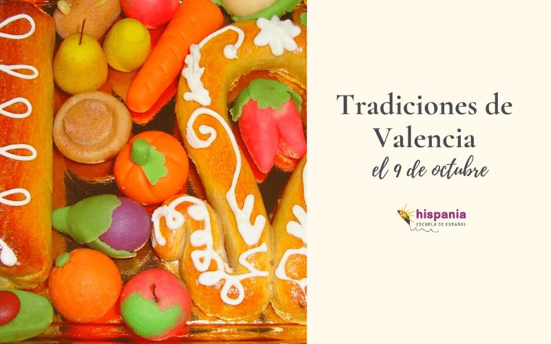 Tradiciones de Valencia el 9 de Octubre