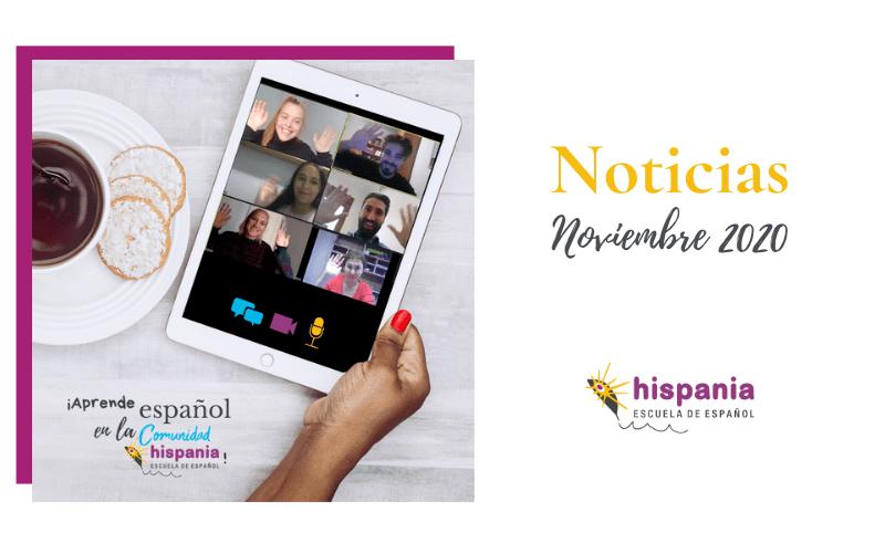 Noticias noviembre 2020 Hispania escuela de español