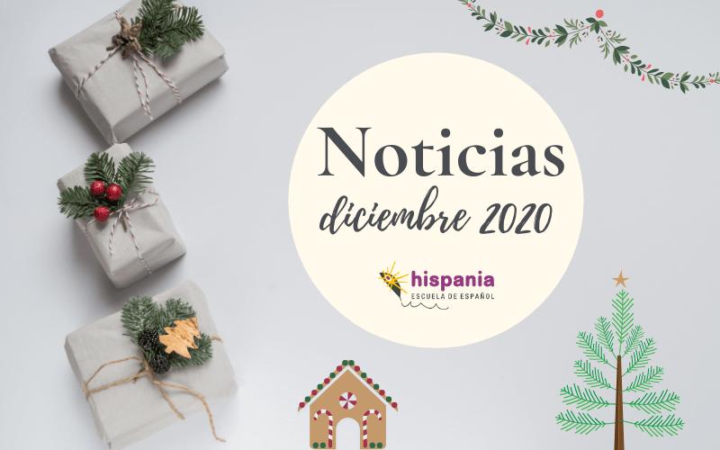 Noticias Diciembre 2020 Hispania escuela de español