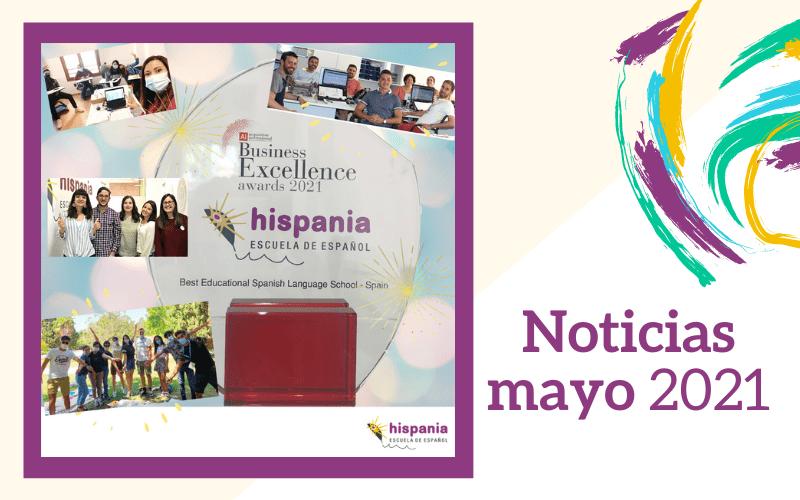 Noticias mayo 2021 Hispania escuela de español